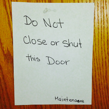 Do Not Shut or Close This Door