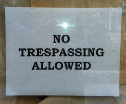 No Trespassing Allowed