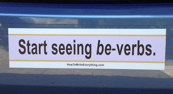 Start seeing be-verbs bumper sticker